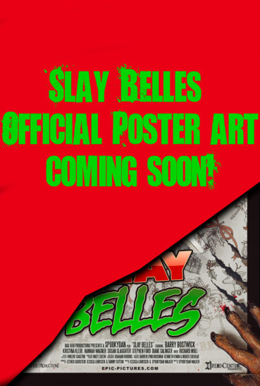 Slay Belles Official Poster -coming soon